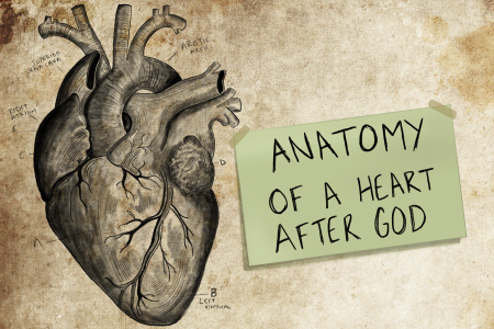 Sketch of a heart with sticky note that says ANATOMY OF A HEART AFTER GOD